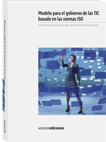 """Portada del libro """"Modelo para el gobierno de las TIC basado en las normas ISO""""."""