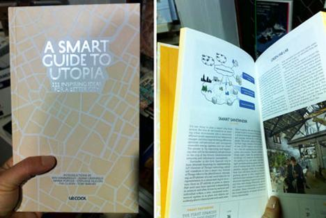 A Smart Guide To Utopia.