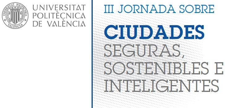 III Jornada Ciudades Seguras, Sostenibles e Inteligentes