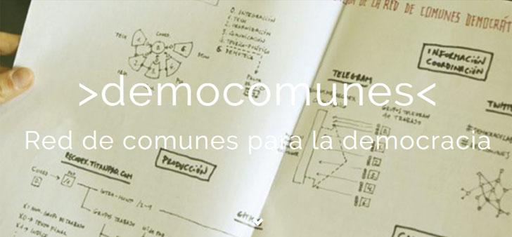 Democomunes, la Red de Comunes Democráticos es un espacio de trabajo en red basado en el código abierto