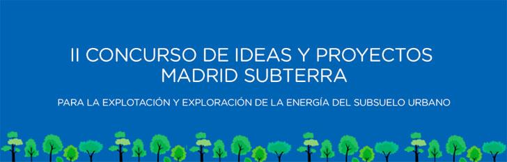 II Concurso de Ideas y Proyectos Madrid Subterra amplía su plazo para recibir ideas y proyectos