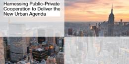 Colaboración Público-Privada para llevar a la realidad la Nueva Agenda Urbana