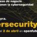 Convocatoria para start ups con propuestas en materia de Ciberseguridad