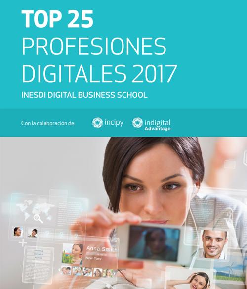 Portada del informe Top 25 Profesiones Digitales 2017 sobre perfiles más buscados en el proceso de Transformación Digital.