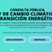 Consulta pública para elaborar la Ley de Cambio Climático y Transición Energética