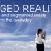 Realidad virtual y realidad aumentada cambiarán aspectos fundamentales de la vida diaria