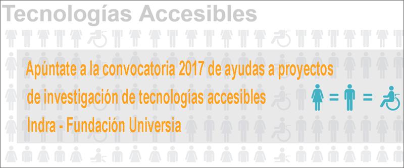 La II Convocatoria de desarrollo de Tecnologías Accesibles de Indra y Fundación Universia estará abierta a la recepción de proyectos hasta el 25 de octubre.