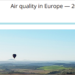 Informe de Calidad del Aire en Europa 2017