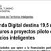 Agenda Digital destina 19,5 millones de euros a proyectos piloto de Edificios Inteligentes