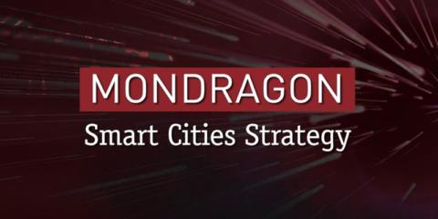 Estrategia Smart City de Corporación Mondragón