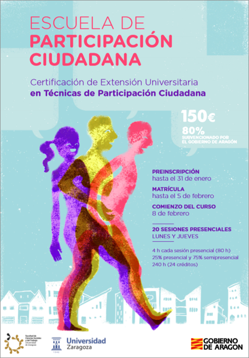 La formación sobre Técnicas de Participación Ciudadana está organizado por la Escuela de Participación y la Universidad de Zaragoza y cuenta con una subvención del 80% de su coste.