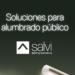 Catálogo de soluciones para alumbrado público de Salvi Lighting Barcelona
