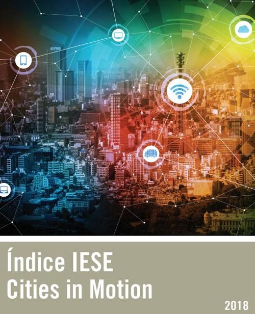 Portada del estudio. El índice que publica IESE estudia las ciudades inteligentes en el mundo en función de diferentes parámetros. Madrid y Barcelona son las dos ciudades españolas que presentan un mejor desempeño en esta edición.