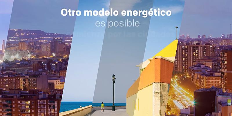 Barcelona,Cádiz, Madrid, Pamplona y Zaragoza, las ciudades firmantes de la declaración conjunta, reivindican que otro modelo energético es posible.