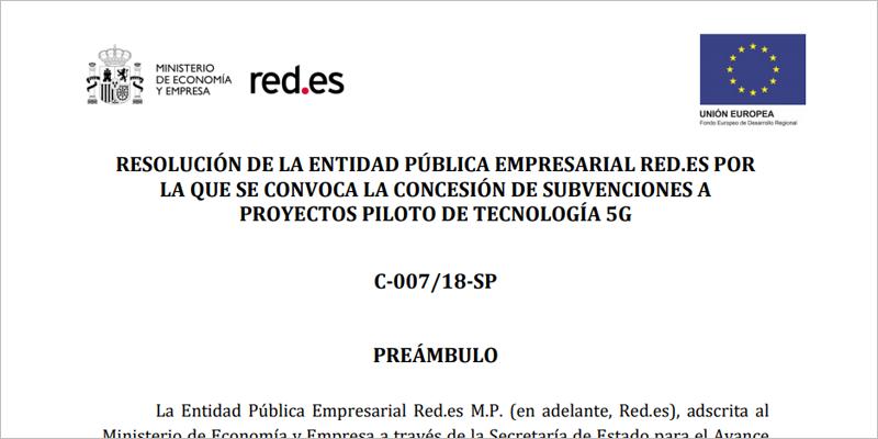 Inicio de la resolución de Red.es que convoca la concesión de subvenciones a proyectos piloto de tecnología 5G.