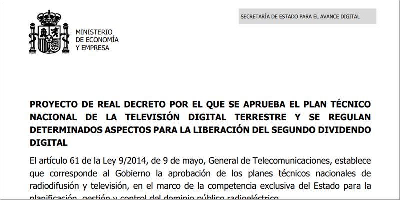 Extracto del proyecto de Real Decreto que regula la liberación del segundo dividendo dividendo y establece el plan técnico para la TDT.