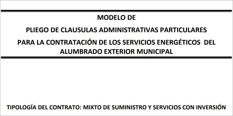 Los borradores de los nuevos modelos de pliegos de condiciones para contratar servicios energéticos de alumbrado público están abiertos a la consulta pública hasta el 1 de marzo.