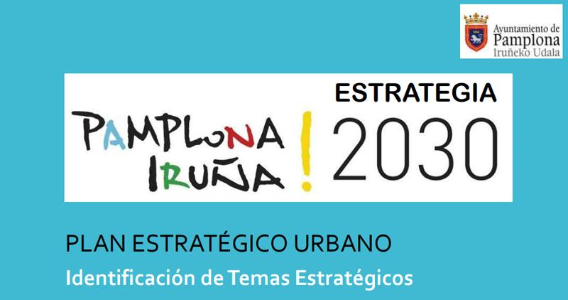 El Plan Estratégico Urbano 2030 de Pamplona estará listo el próximo otoño.