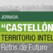 La jornada «Castellón Territorio Inteligente» presenta la plataforma abierta SmartVillages el próximo 11 de marzo