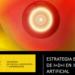 Once ministerios participarán en la elaboración de la Estrategia Nacional de Inteligencia Artificial