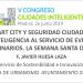 Smart City y seguridad ciudadana: la inteligencia al servicio de eventos multitudinarios (ejemplo: Semana Santa de Sevilla)