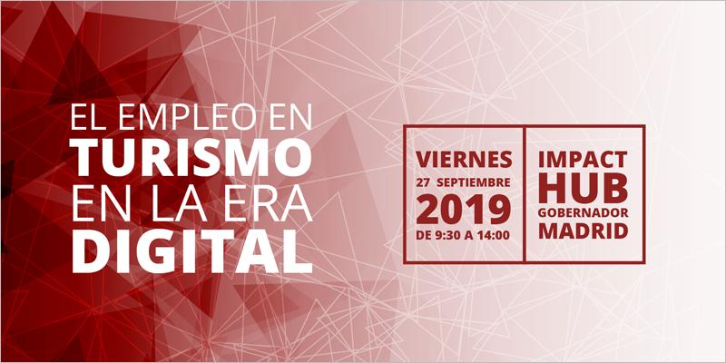 """""""El empleo en turismo en la era digital"""""""