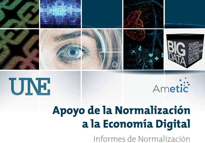 """Portada del informe de UNE con el título """"Apoyo de la Normalización a la Economía Digital"""""""