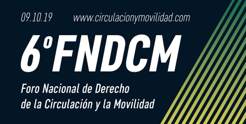 6 Foro Nacional de Derecho de la Circulación y Movilidad