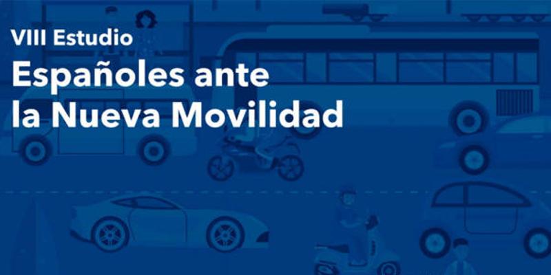 VIII Españoles ante la Nueva Movilidad