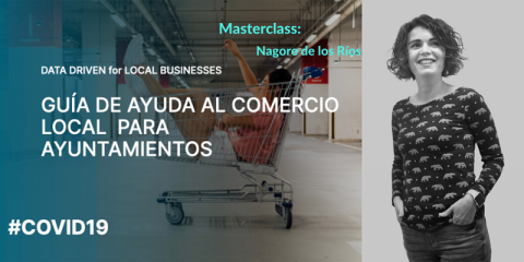 Master Class 'Guía de ayuda al comercio local para ayuntamientos' de TECH Friendly