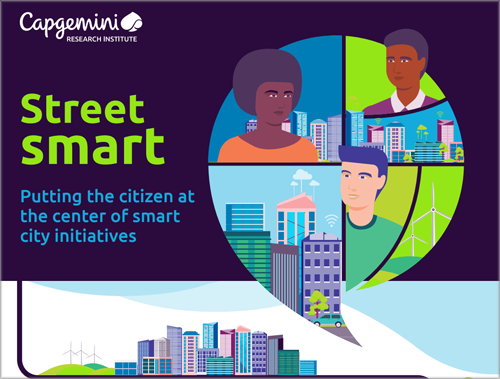 informe del Instituto de Investigación de Capgemini 'Street Smart: Putting the citizen at the center of Smart City initiatives'