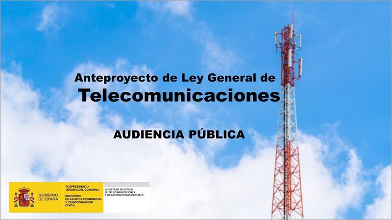 Anteproyecto de Ley General de Telecomunicaciones