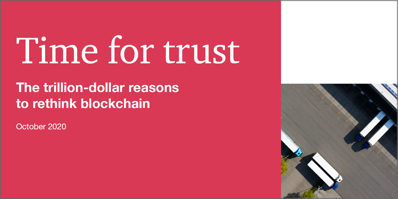 Time for trust: the trillion-dolar reasons to rethink Blockchain