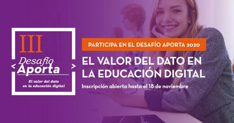 La tercera edición de Desafío Aporta busca soluciones basadas en datos para la educación digital