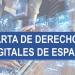 Abierto a consulta pública el borrador de la Carta de Derechos Digitales