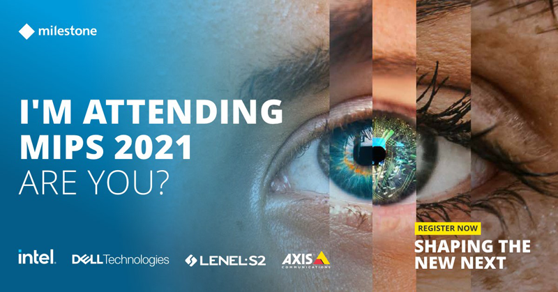 Milestone Integration Platform Symposium 2021