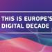 Los países de la UE se comprometen a adoptar iniciativas clave para la Década Digital Europea