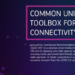 The Connectivity Toolbox de la Unión Europea