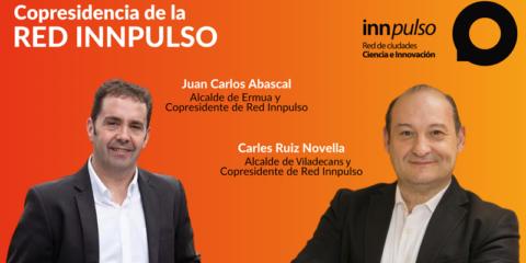 Juan Carlos Abascal y Carles Ruiz, copresidentes de la Red Innpulso