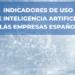 España se sitúa por encima de la media europea en la incorporación de IA por parte de las empresas