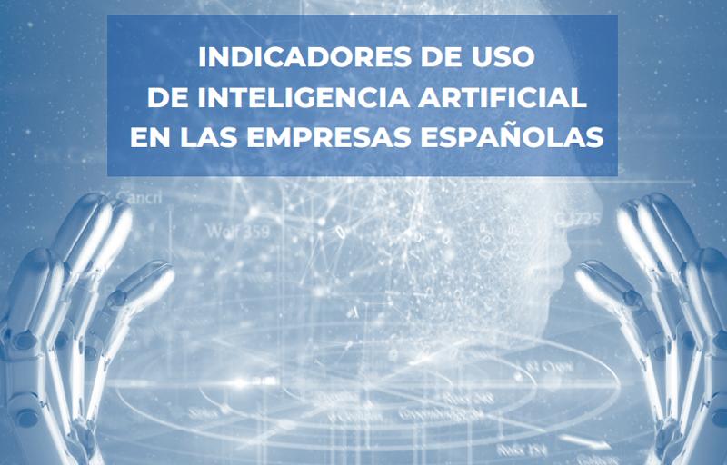 indicadores de uso de IA en las empresas españolas