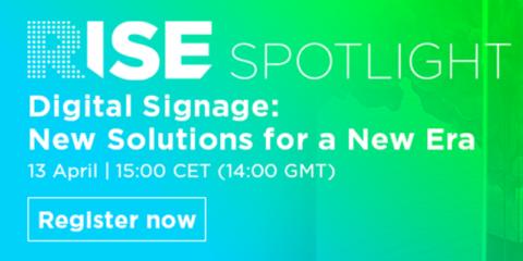RISE Spotlight de ISE organiza su último evento virtual, sobre señalización digital