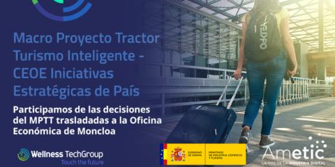 Wellness TechGroup participa en la definición del Macro Proyecto Tractor de Turismo Inteligente