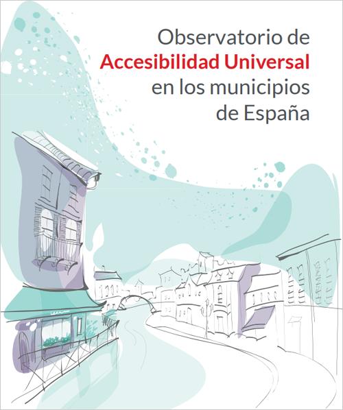 Observatorio de Accesibilidad Universal en los municipios de España