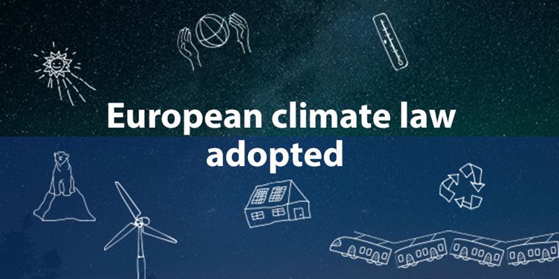 Finaliza el procedimiento de adopción y establecimiento de la Ley Europea del Clima