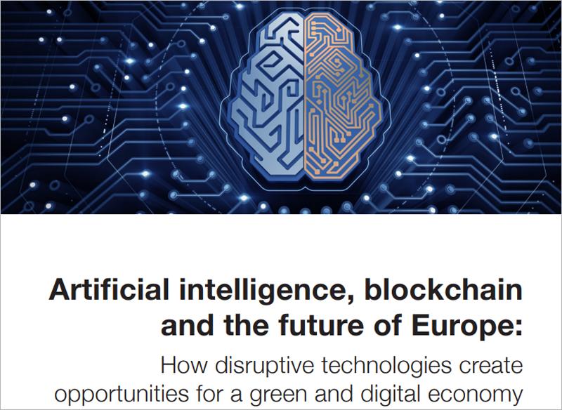 informe 'Inteligencia artificial, blockchain y el futuro de Europa: cómo las tecnologías disruptivas crean oportunidades para un economía verde y digital'