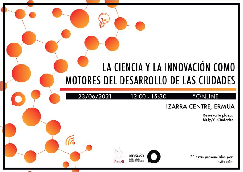 jornada 'La Ciencia y la Innovación como motores del desarrollo de las Ciudades'