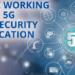 Manifestación de interés de ENISA para crear un grupo de trabajo sobre certificación de ciberseguridad 5G