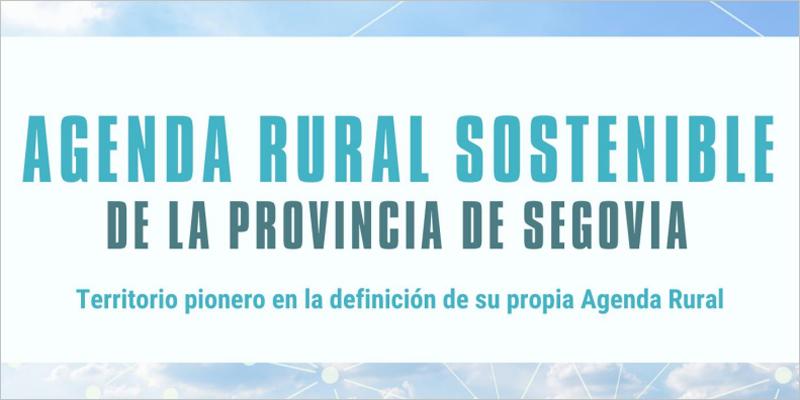 Agenda Rural Sostenible de la provincia de Segovia