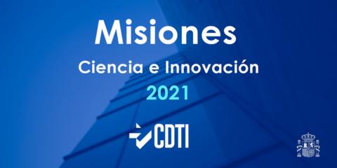 El programa Misiones Ciencia e Innovación 2021 concederá 141 millones de euros en ayudas